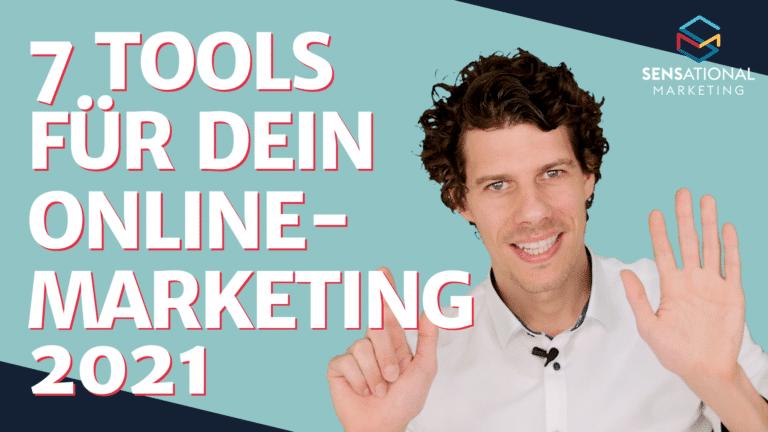 7 Tools für dein Online-Marketing 2021
